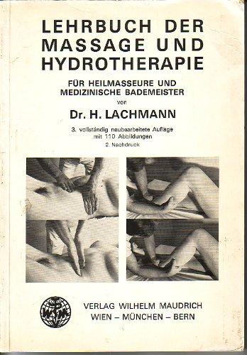 Lehrbuch der Massage und Hydrotherapie: Hugo Lachmann