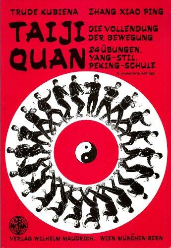 9783851756371: Taiji Quan. Die Vollendung der Bewegung
