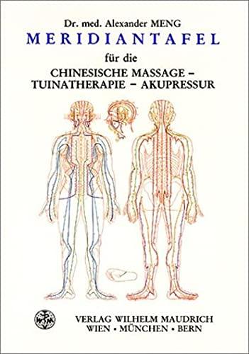 9783851756678: Meridiantafel für die chinesische Massage.