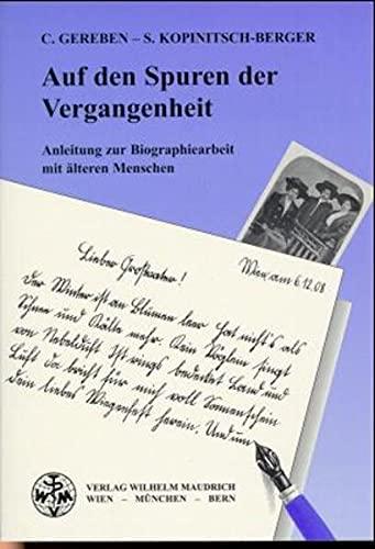 9783851757026: Auf den Spuren der Vergangenheit.