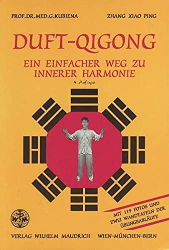 9783851758665: Duft-Qigong - Ein einfacher Weg zu innerer Harmonie