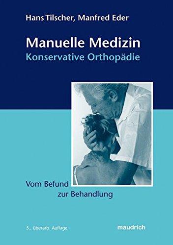 9783851758719: Manuelle Medizin - Konservative Orthopädie