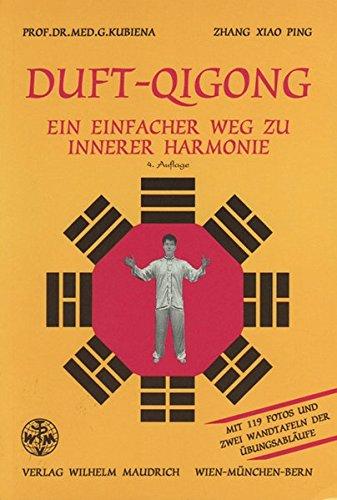 9783851758849: Duft-Qigong: Ein einfacher Weg zu innerer Harmonie