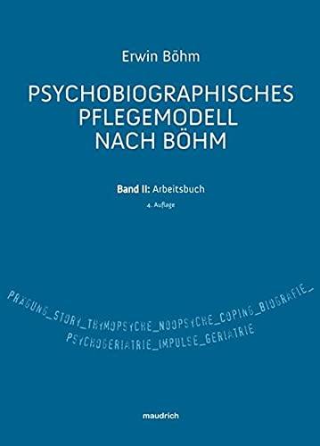 9783851759129: Psychobiographisches Pflegemodell nach Böhm