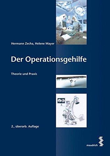 9783851759426: Der Operationsgehilfe: Theorie und Praxis