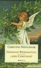 9783851911152: Fröhliche Weihnachten, liebes Christkind! (Edition Christine Nöstlinger im Dachsverlag)
