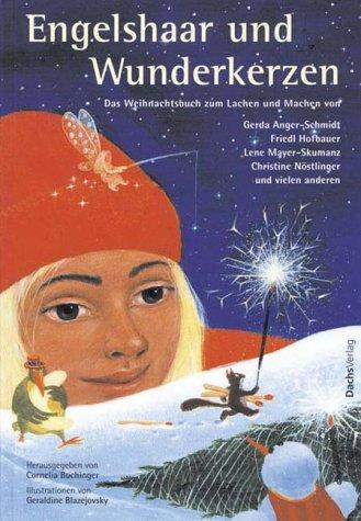 9783851911787: Engelshaar und Wunderkerzen: Das Weihnachtsbuch zum Lachen und Machen