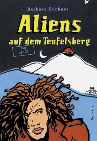 9783851911893: Aliens auf dem Teufelsberg