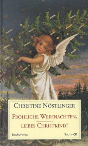 9783851912791: Fr�hliche Weihnachten, liebes Christkind: Buch und CD
