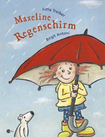 9783851913071: Maxeline Regenschirm.