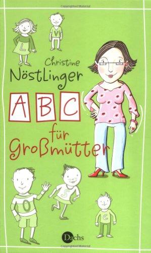 9783851914207: ABC für Grossmütter - Geschenkausgabe