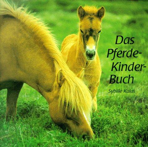 9783851952407: Das Pferde-Kinder-Buch.