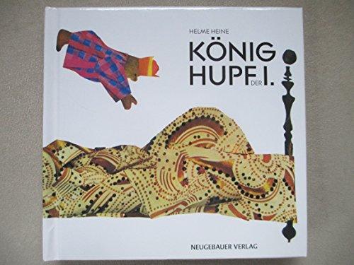 9783851953398: König Hupf der I.