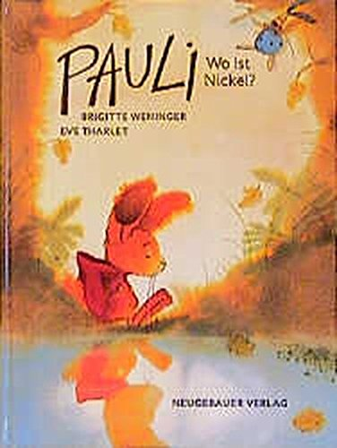 9783851955750: Pauli, wo ist Nickel? (GR: What's t (German Edition)