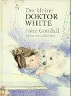 9783851955798: Der kleine Doktor White