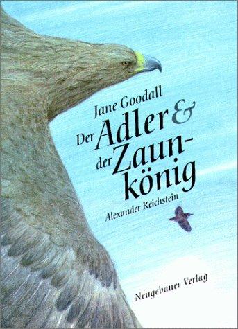 9783851956344: Der Adler und der Zaunkönig
