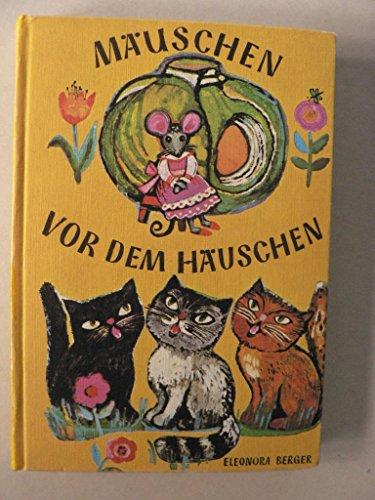 9783851971392: Mäuschen vor dem Häuschen und andere Märchen, die leicht zu lesen sind