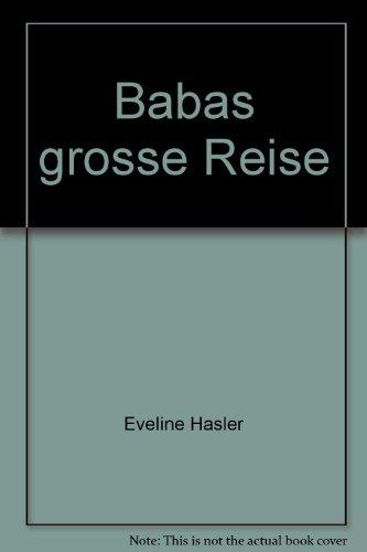 9783851972160: Babas grosse Reise
