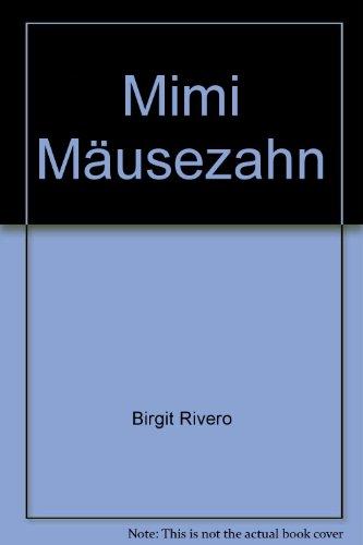 9783851973068: Mimi Mäusezahn