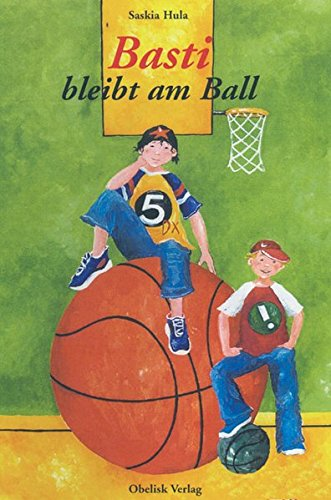 9783851974881: Basti bleibt am Ball