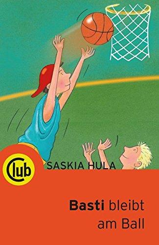 9783851975420: Basti bleibt am Ball