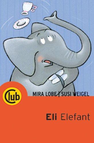 9783851976014: Eli Elefant