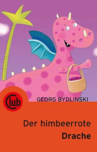Der himbeerrote Drache - Georg Bydlinski