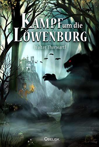 9783851976885: Der Kampf um die Löwenburg