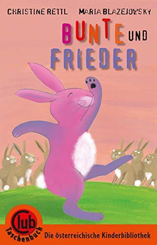 9783851976915: Bunte und Frieder