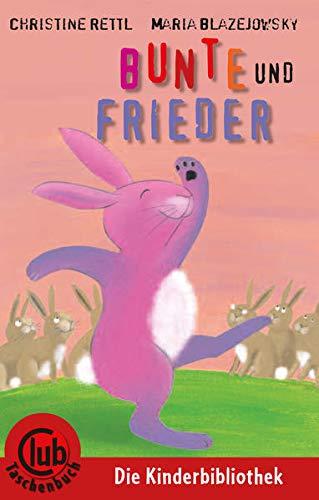 9783851976984: Bunte und Frieder