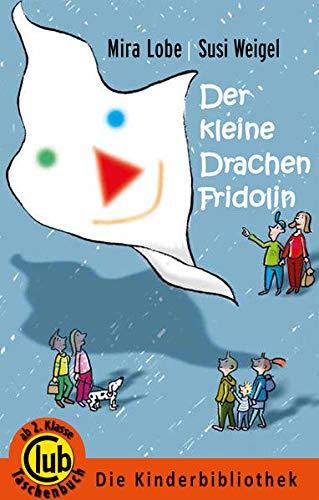 Der kleine Drachen Fridolin: Mira Lobe, Susi