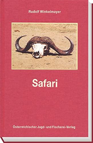 9783852080031: Safari: Jagdreise zur Wiege der Menschheit