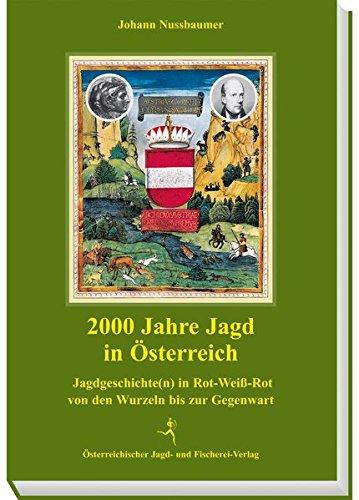 2000 Jahre Jagd in Österreich: Johann Nussbaumer