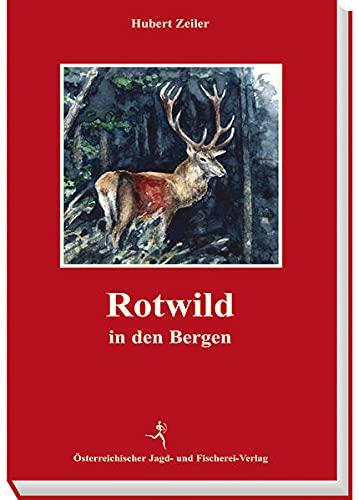 Rotwild in den Bergen: Hubert Zeiler