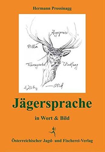 9783852080789: Jägersprache in Wort und Bild