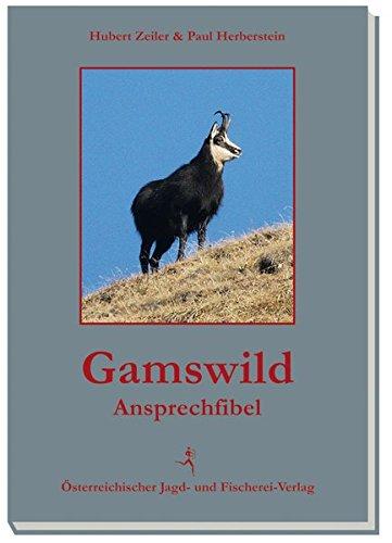 9783852081144: Gamswild-Ansprechfibel