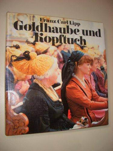 9783852142586: Goldhaube und Kopftuch