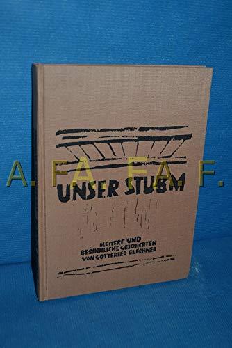 9783852142883: Unser Stub'm: Heitere und besinnliche Geschichten (German Edition)
