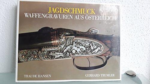 9783852145204: Jagdschmuck: Waffengravuren aus Österreich (German Edition)