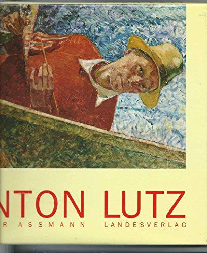 9783852145761: Anton Lutz