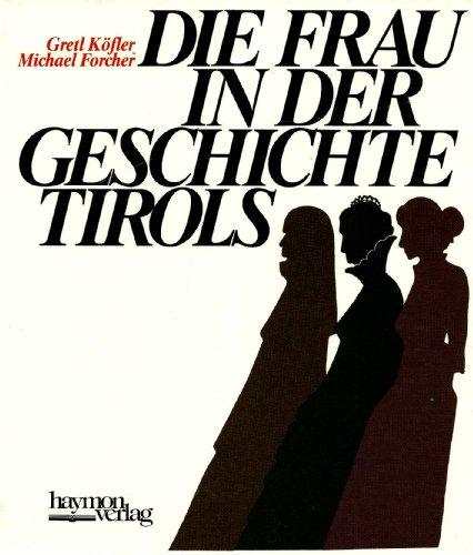 Die Frau in der Geschichte Tirols