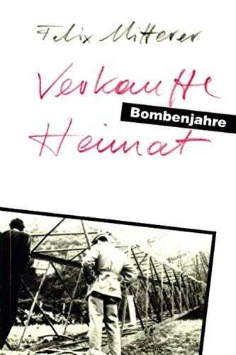 Verkaufte Heimat - Bombenjahre. Eine Südtiroler Familiensaga 1959 - 1969. Mit Fotos aus dem ...
