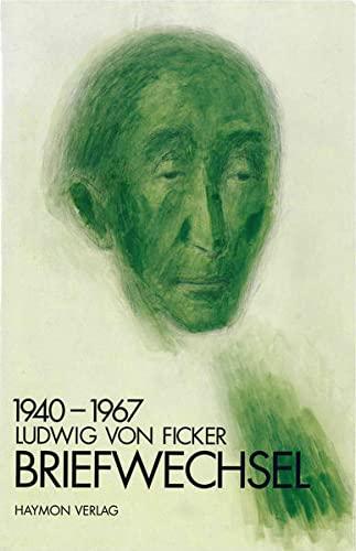 Briefwechsel 1940-1967: Ludwig von Ficker