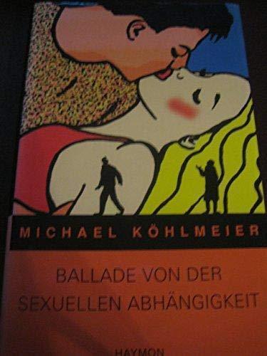 9783852182148 Ballade Von Der Sexuellen Abhängigkeit