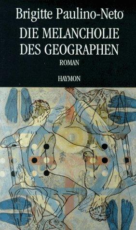 9783852182209: Die Melancholie des Geographen. Roman