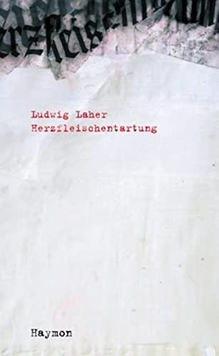 Herzfleischentartung.: Ludwig Laher