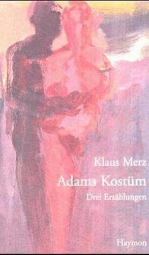 9783852183619: Adams Kostüm: Drei Erzählungen