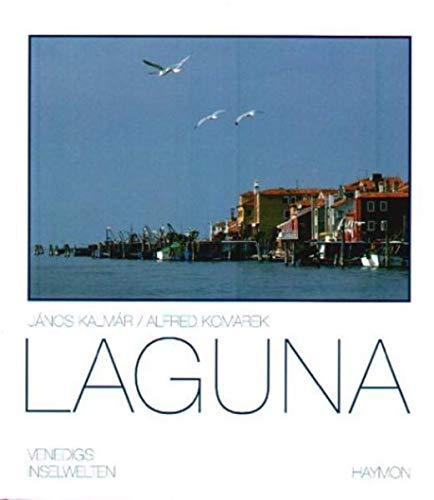 Laguna: Venedigs Inselwelten: Kalmar, Janos; Komarek,