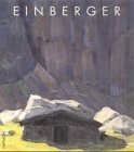 9783852183923: Einberger. Leben und Werk von Andreas Einberger (1878-1952)