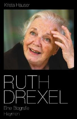 9783852184746: Ruth Drexel